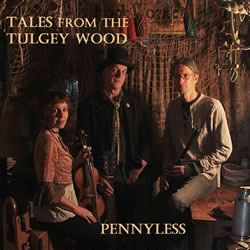 Pennyless - Tales from Tulgey Wood